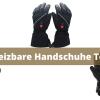 Beheizbare Handschuhe Test