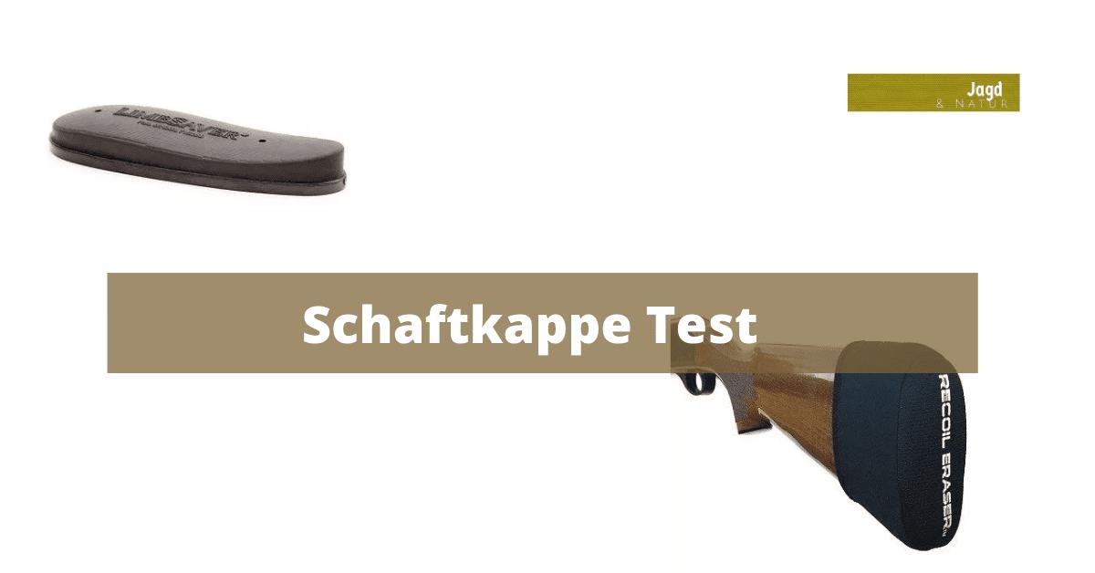 Schaftkappe Test