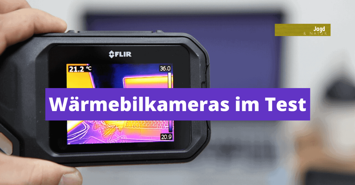 Wärmebilkameras im Test