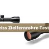 Zeiss Zielfernrohre Test